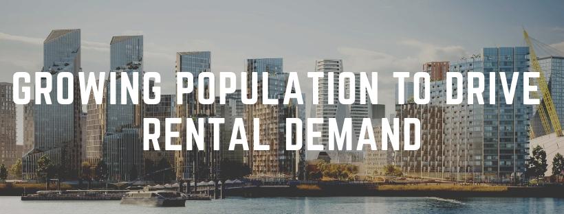 Growing Population to Drive Rental Demand